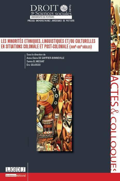 les-minorites-ethniques-linguistiques-et-ou-culturelles-en-situations-coloniale-et-post-coloniale-xviiie-xxie-siecles-9791090426405