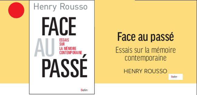 Henry Rousso, «Face au passé», Belin