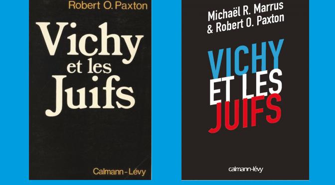Journée d'étude «Vichy et les Juifs remix. Autour de Robert O. Paxton», le 15 juin 2016