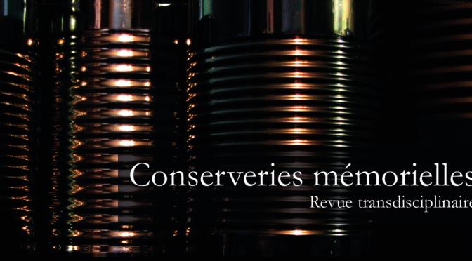 Conserveries mémorielles : #18 Revenances et hantises