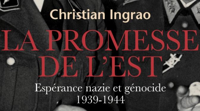 «La promesse de l'Est», de Christian Ingrao